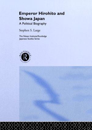 Emperor Hirohito and Showa Japan: A Political Biography (Hardback) book cover