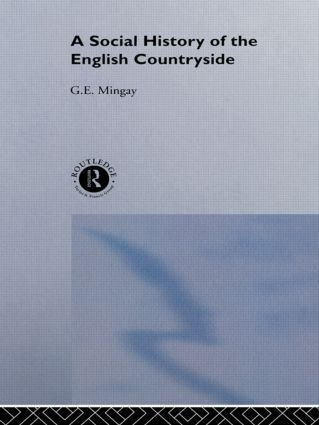A Social History of the English Countryside: 1st Edition (Hardback) book cover