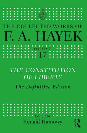 The Constitution of Liberty: The Definitive Edition book cover