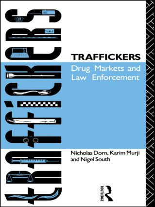 Traffickers: Drug Markets and Law Enforcement (Paperback) book cover