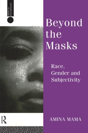 Beyond the Masks: Race, Gender and Subjectivity book cover