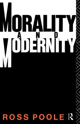 Morality and Modernity: 1st Edition (Paperback) book cover