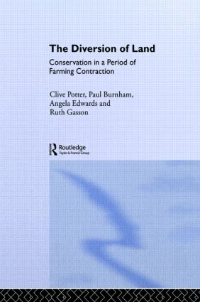 The Diversion of Land: Conservation in a Period of Farming Contraction, 1st Edition (Hardback) book cover