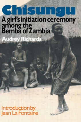 Chisungu: A Girl's Initiation Ceremony Among the Bemba of Zambia (Paperback) book cover