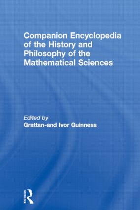 Companion Encyclopedia of the History and Philosophy of the Mathematical Sciences (Hardback) book cover