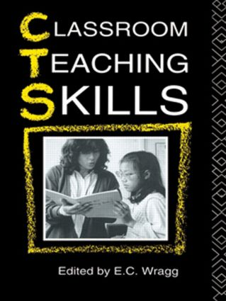 Classroom Teaching Skills: 1st Edition (Paperback) book cover