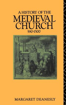 A History of the Medieval Church