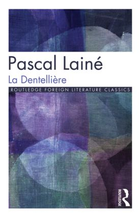 La Dentellière: 1st Edition (Paperback) book cover
