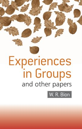 Experiences in Groups: and Other Papers (e-Book) book cover