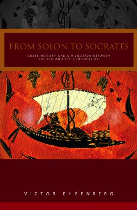 From Solon to Socrates: Greek History and Civilization During the 6th and 5th Centuries BC, 2nd Edition (Paperback) book cover