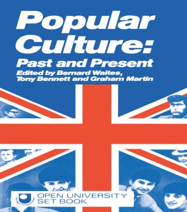 Popular Culture: Past and Present, 1st Edition (Paperback) book cover