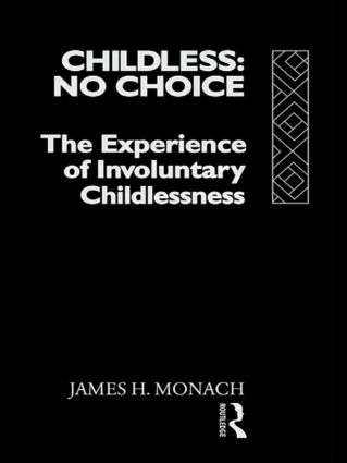 Childless: No Choice: The Experience of Involuntary Childlessness, 1st Edition (Paperback) book cover