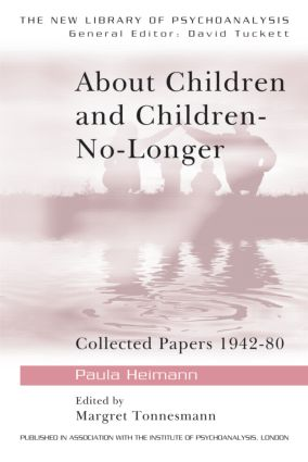 About Children and Children-No-Longer: Collected Papers 1942-80 (Paperback) book cover