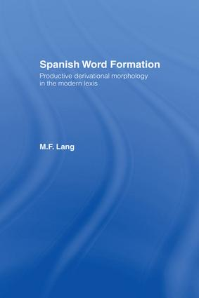 Spanish Word Formation (Hardback) book cover