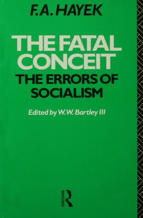 The Fatal Conceit: The Errors of Socialism book cover
