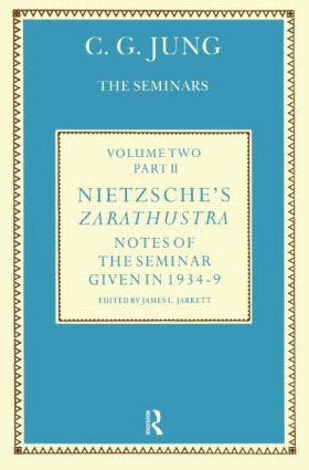 Nietzsche's Zarathustra: Notes of the Seminar given in 1934-1939 by C.G. Jung (Hardback) book cover