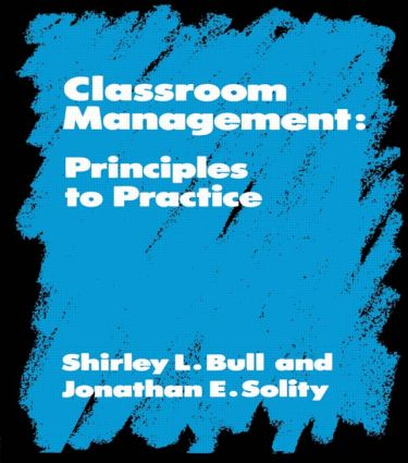 Classroom Management: Principles to Practice, 1st Edition (Paperback) book cover