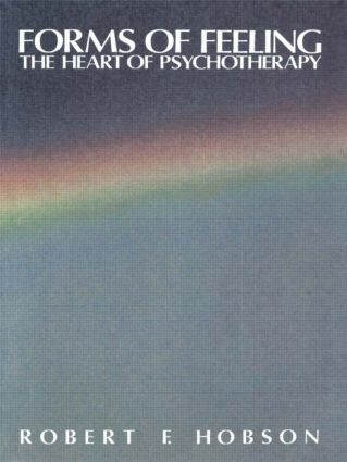 Forms of Feeling: The Heart of Psychotherapy (Paperback) book cover