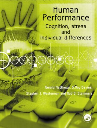 Human Performance: Cognition, Stress and Individual Differences (Paperback) book cover