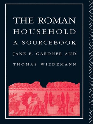 The Roman Household: A Sourcebook, 1st Edition (Paperback) book cover