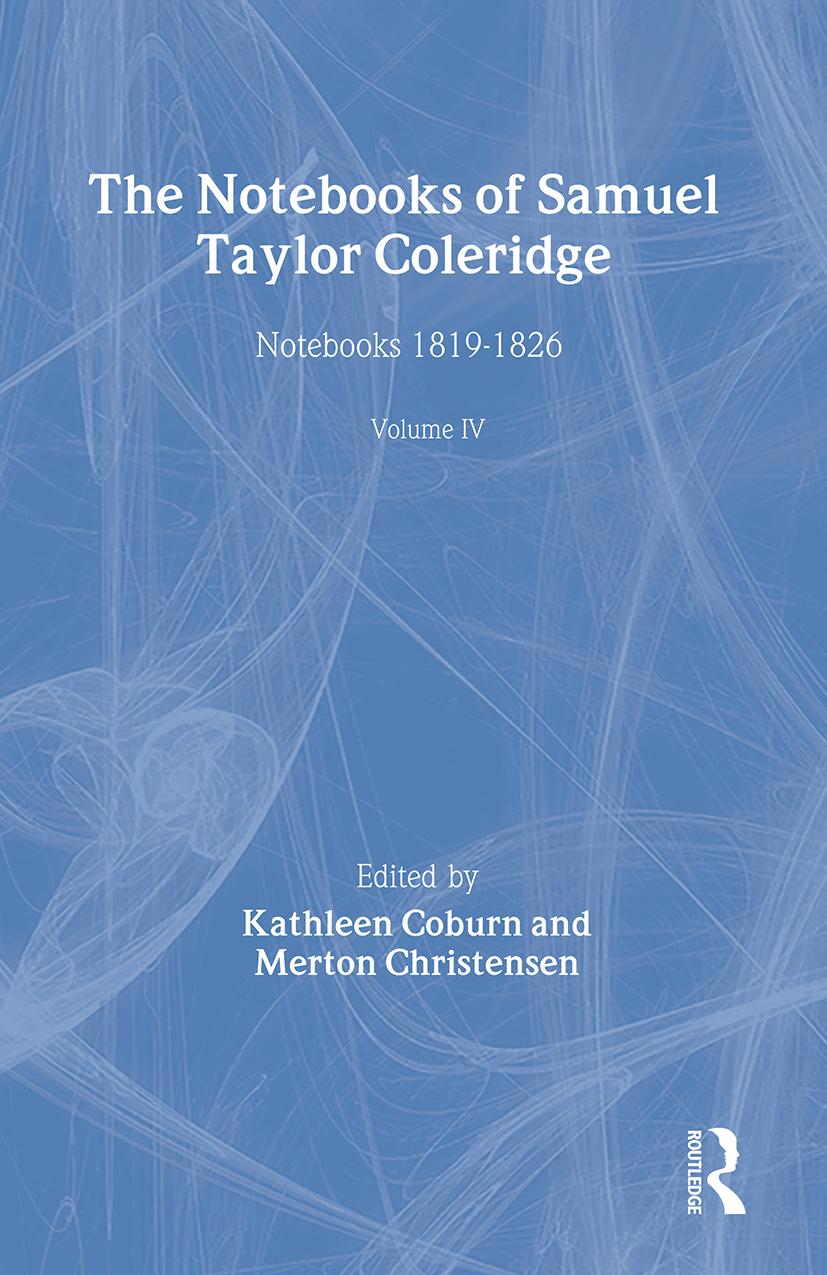 The Notebooks of Samuel Taylor Coleridge: Notebooks 1819-1826, 1st Edition (Hardback) book cover
