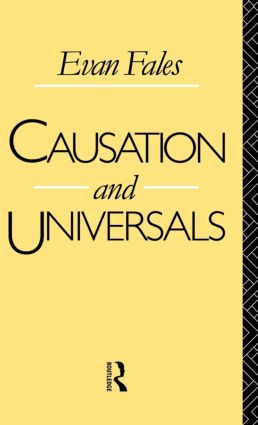 Causation and Universals: 1st Edition (e-Book) book cover