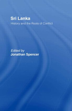 Sri Lanka: History and the Roots of Conflict (Hardback) book cover