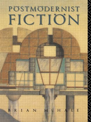 Postmodernist Fiction: 1st Edition (Paperback) book cover