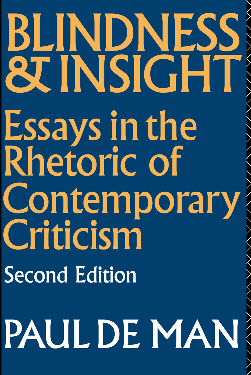 Blindness and Insight: Essays in the Rhetoric of Contemporary Criticism book cover