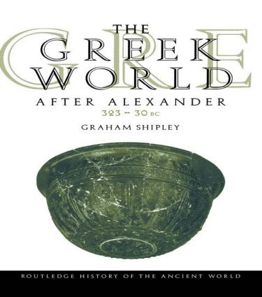The Greek World After Alexander 323–30 BC book cover
