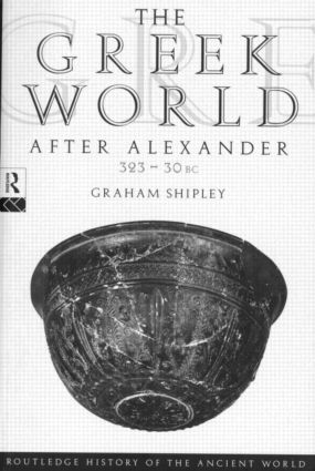 The Greek World After Alexander 323–30 BC (Paperback) book cover