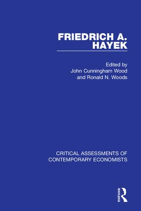 Friedrich A. Hayek: Critical Assessments, 1st Edition (Hardback) book cover