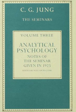 Analytical Psychology: Notes of the Seminar given in 1925 by C.G. Jung (Hardback) book cover