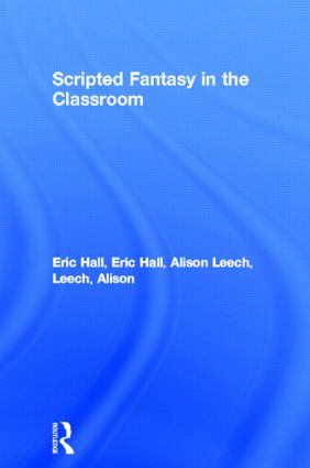 Scripted Fantasy in the Classroom: 1st Edition (Paperback) book cover