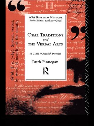 Oral Traditions and the Verbal Arts: A Guide to Research Practices (Paperback) book cover