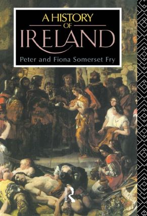 A History of Ireland: From the Earliest Times to 1922, 1st Edition (Paperback) book cover
