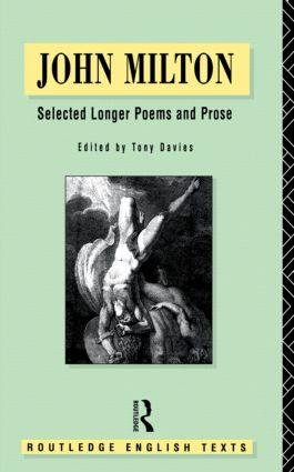 John Milton: Selected Longer Poems and Prose book cover