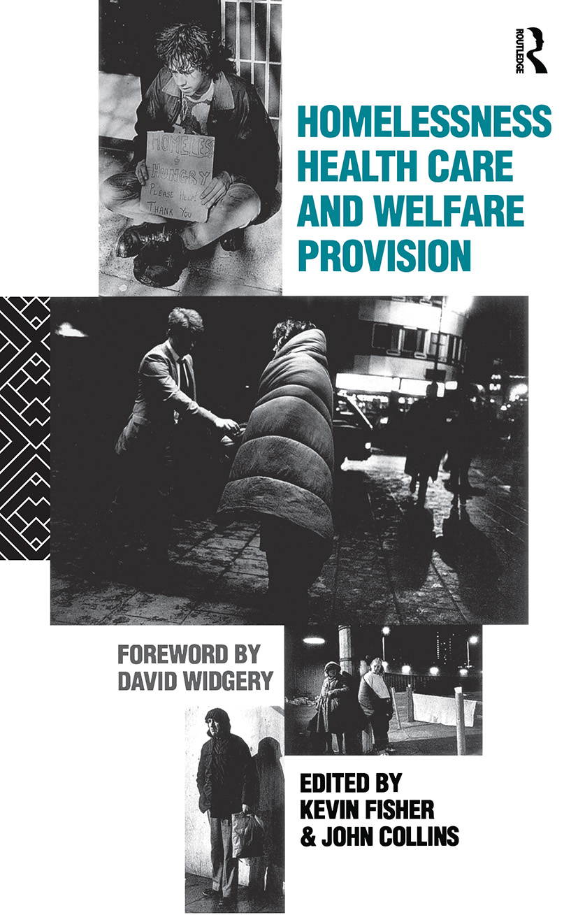 Homelessness, Health Care and Welfare Provision: 1st Edition (Paperback) book cover