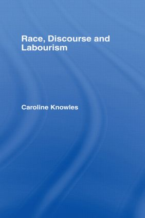 Race, Discourse and Labourism book cover