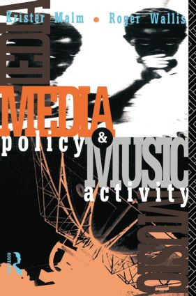 Media Policy and Music Activity: 1st Edition (Paperback) book cover