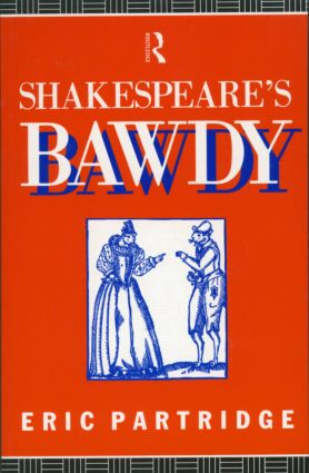Shakespeare's Bawdy: 3rd Edition (Paperback) book cover