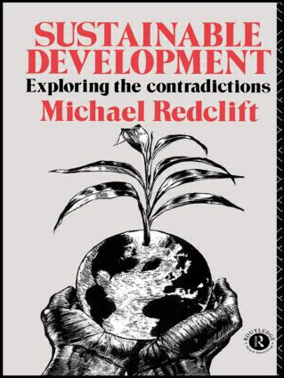 Sustainable Development: Exploring the Contradictions (Paperback) book cover
