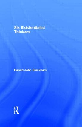 Six Existentialist Thinkers: 1st Edition (e-Book) book cover