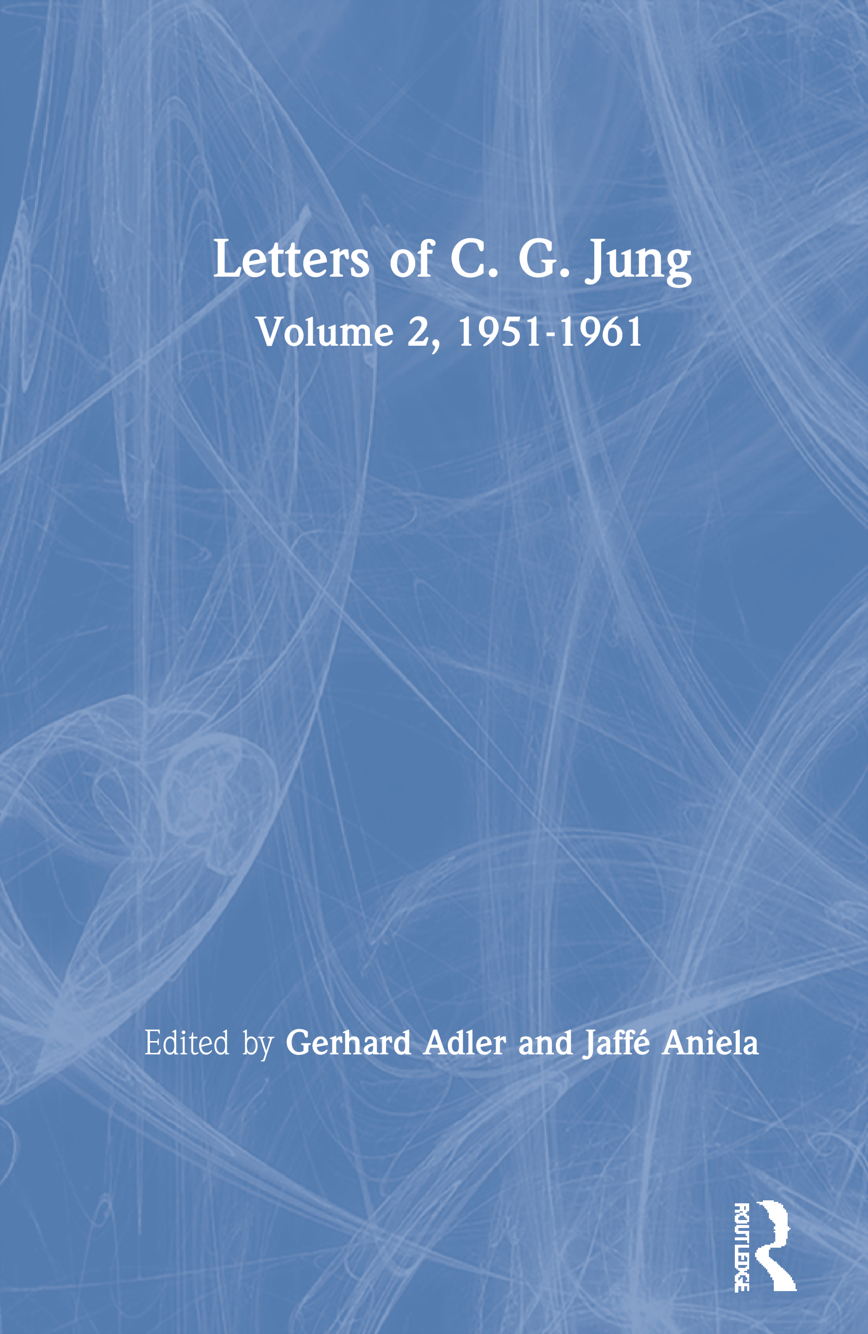 Letters of C. G. Jung: Volume 2, 1951-1961 (Hardback) book cover