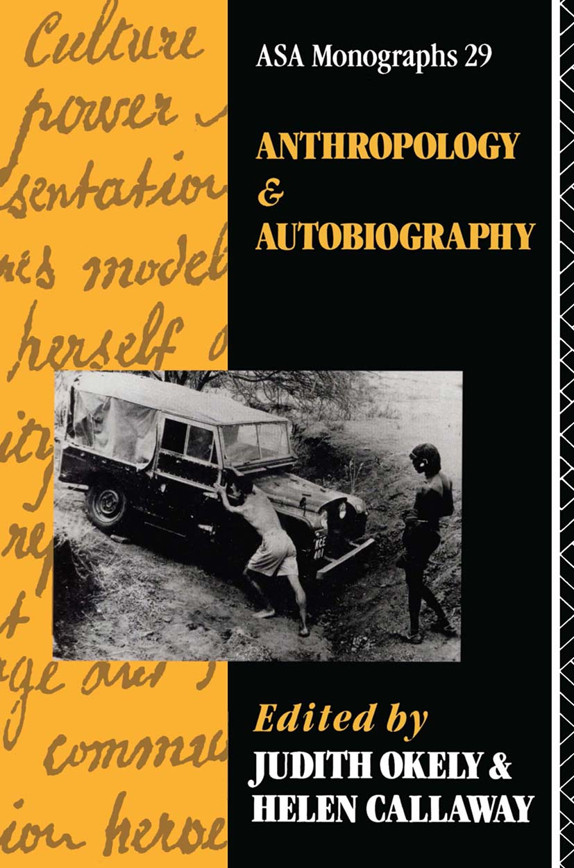Anthropology and Autobiography: 1st Edition (Paperback) book cover