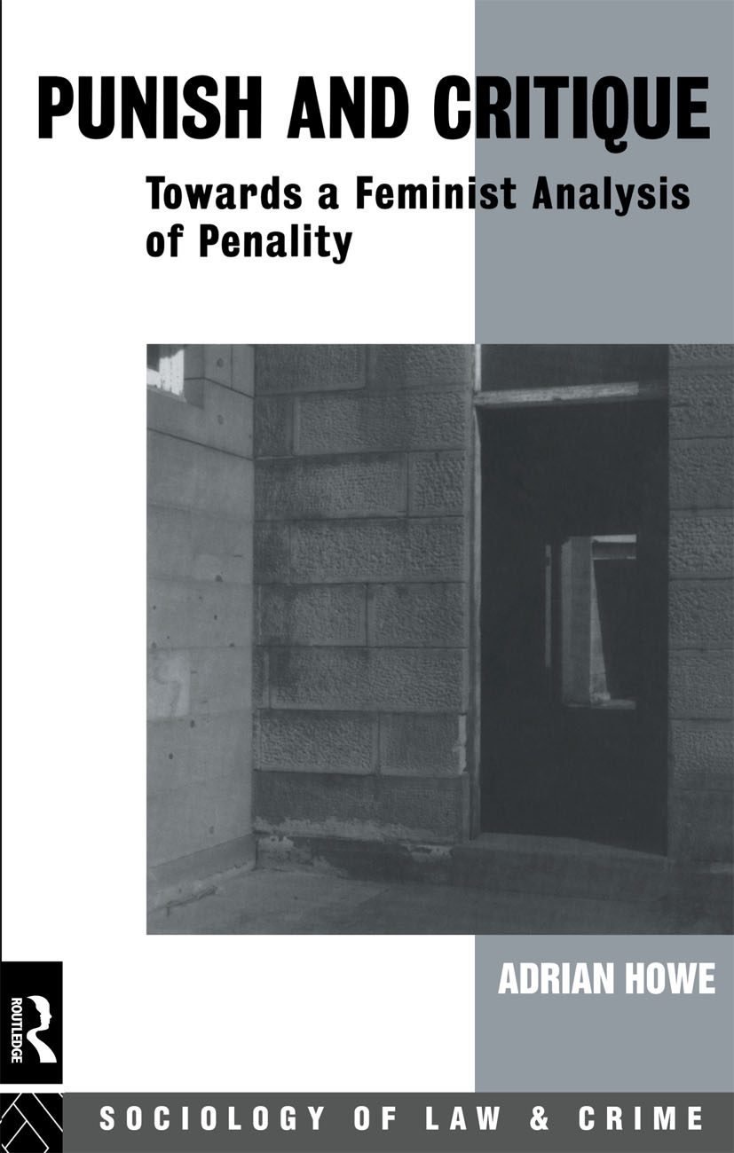 Punish and Critique: Towards a Feminist Analysis of Penality (Paperback) book cover