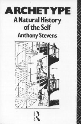 Archetype: A Natural History of the Self, 1st Edition (Paperback) book cover