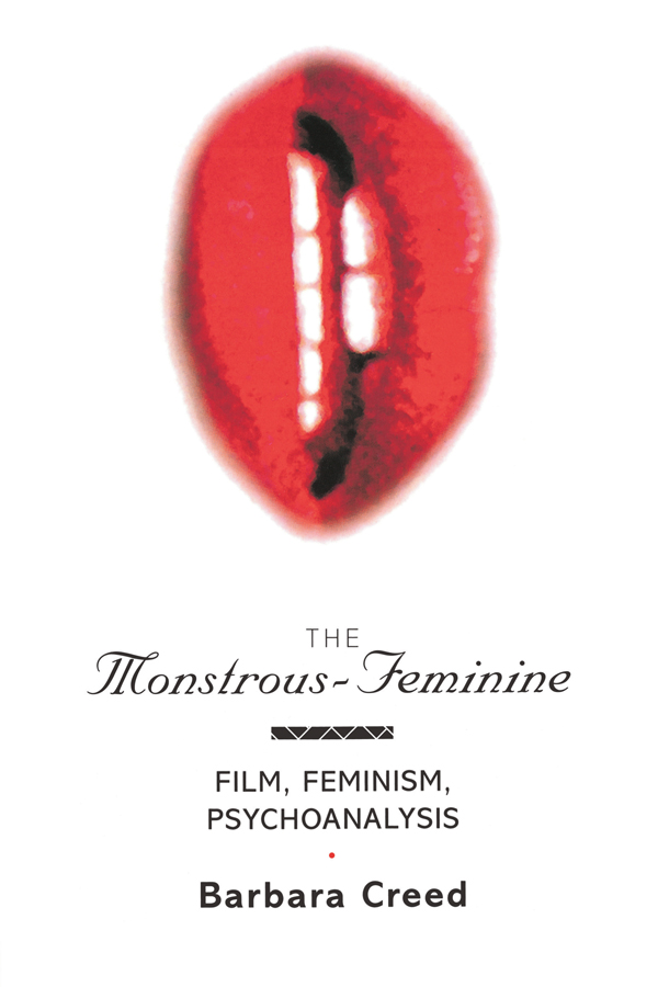 The Monstrous-Feminine: Film, Feminism, Psychoanalysis (Paperback) book cover