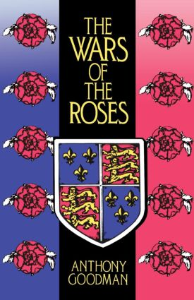 The Wars of the Roses: 1st Edition (Paperback) book cover
