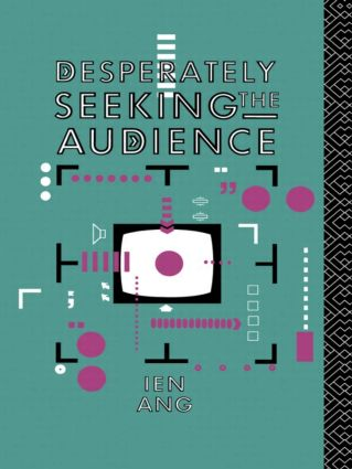 Desperately Seeking the Audience: 1st Edition (Paperback) book cover